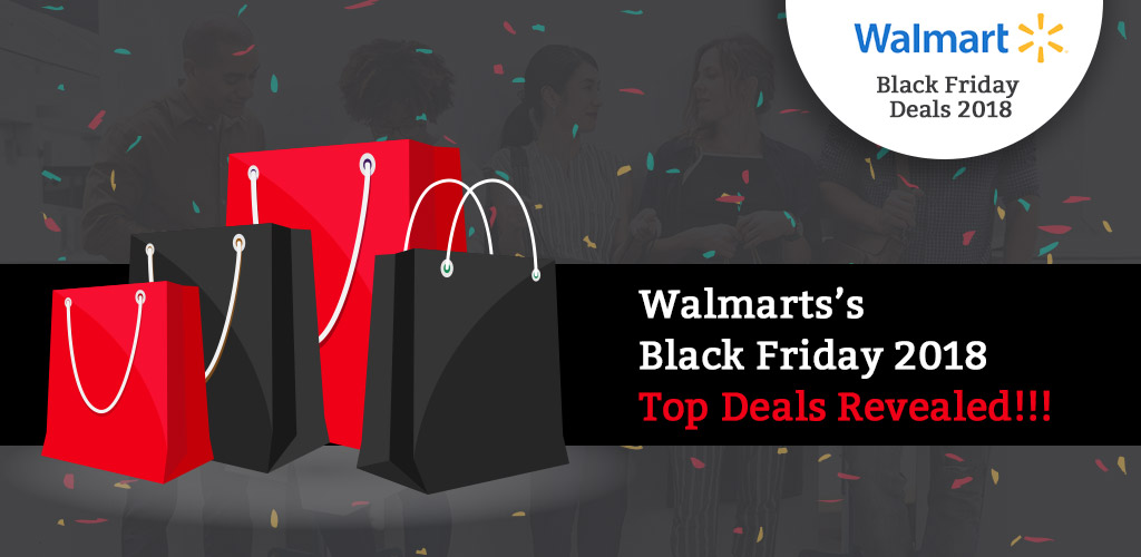 Walmart BlackFridayDeals 2018